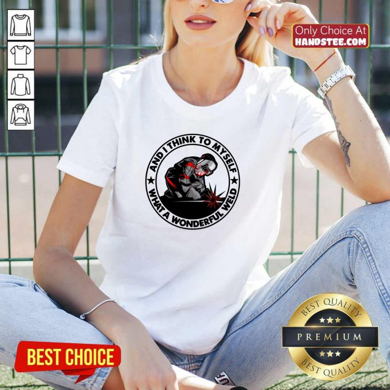 Great 36 What A Wonderful Weld V-neck - Design by Handstee.com