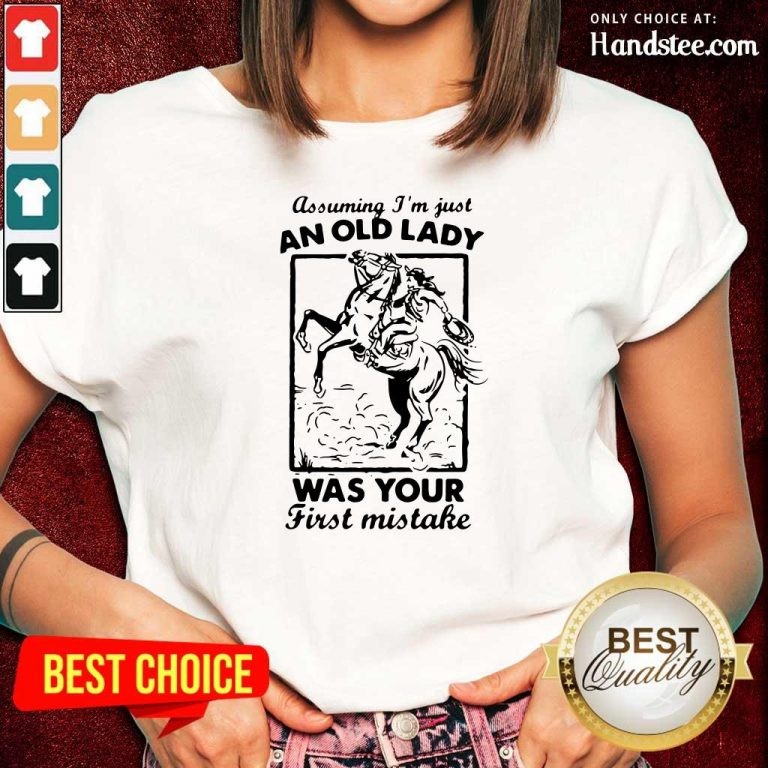 Great An Old Lady Was Your Cowboy 2 Ladies Tee