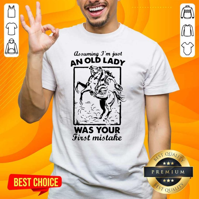 Great An Old Lady Was Your Cowboy 2 Shirt