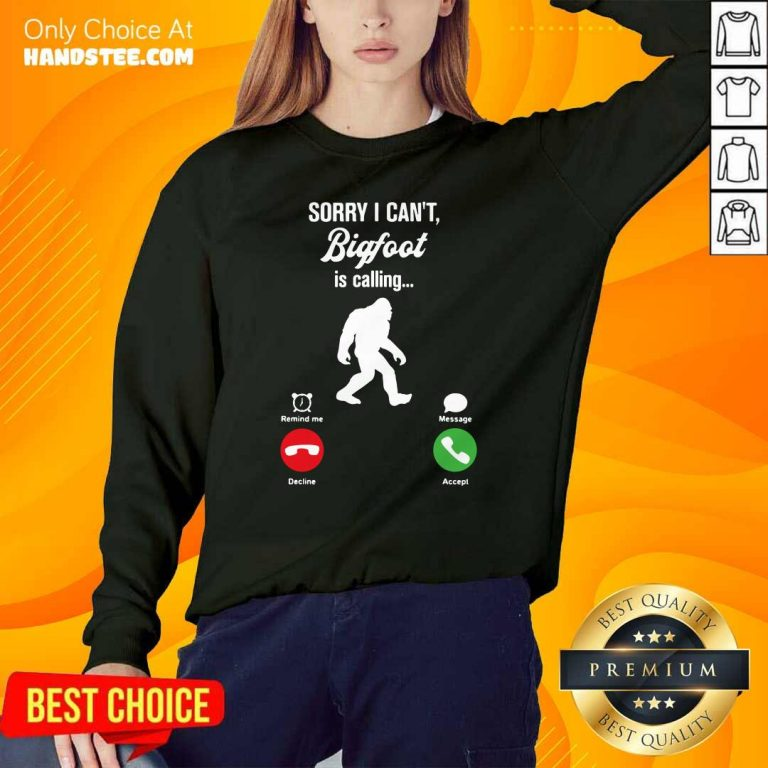 Great Cant Bigfoot Is Calling Remind Message 2 Ladies Tee