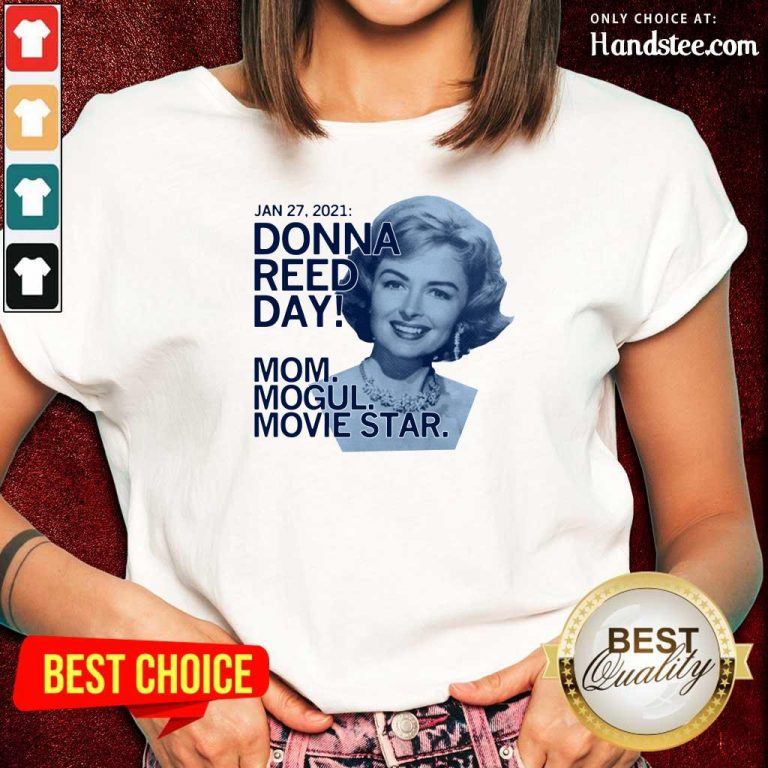 Great Donna Reed Day Mogul Movie Star 3 Ladies Tee - Design By Handstee.com