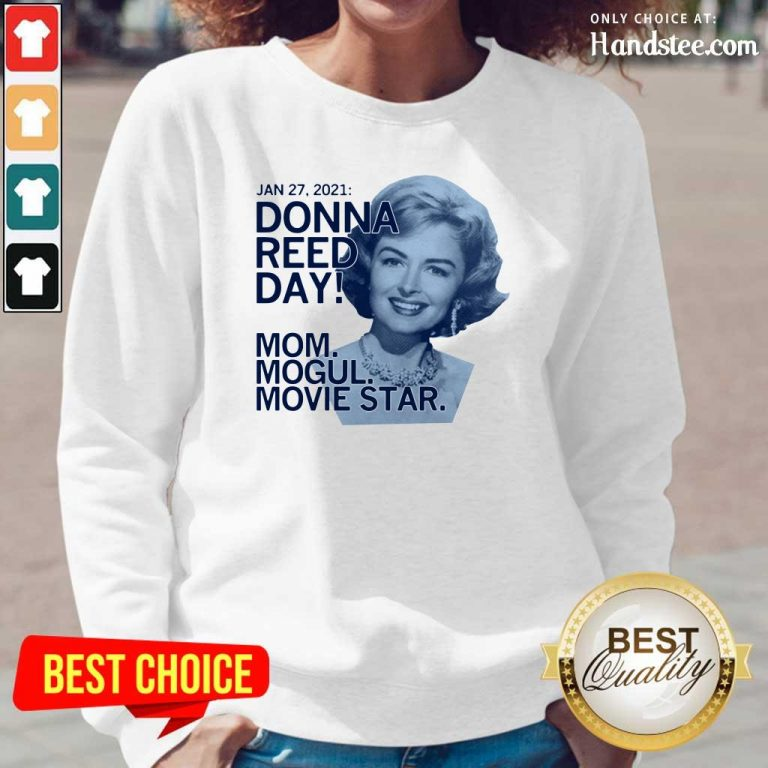 Great Donna Reed Day Mogul Movie Star 3 Long-Sleeved - Design By Handstee.com