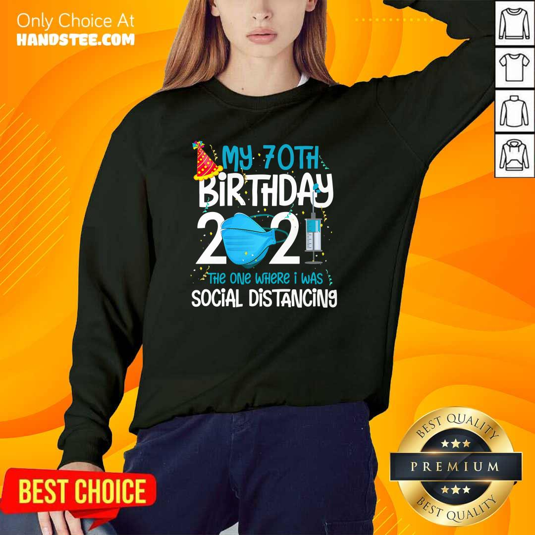 Great My 70th Birthday 2021 Sweater - Design By Handstee.com