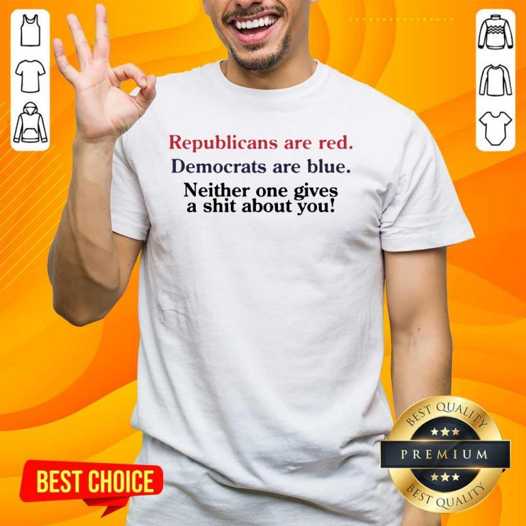 Great Republicans Are Red Democrats Are Blue 2 Shirt