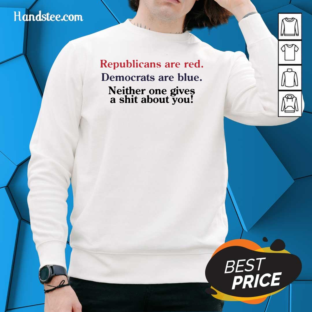 Great Republicans Are Red Democrats Are Blue 2 Sweater
