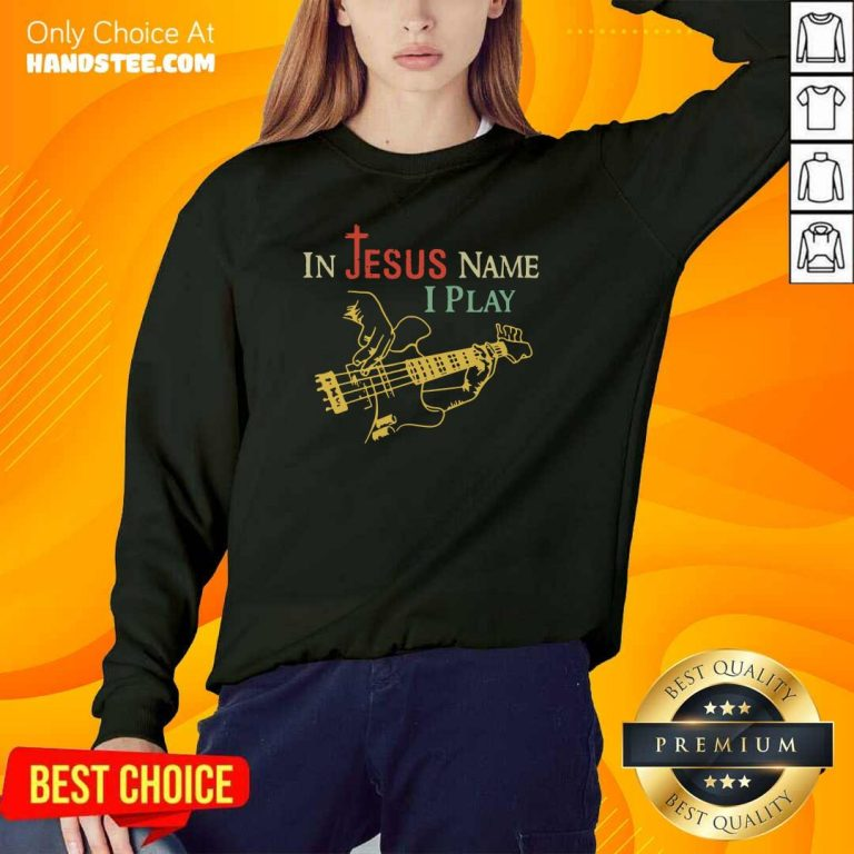 Happy 1 In Jesus Name I Play Guitar Sweater