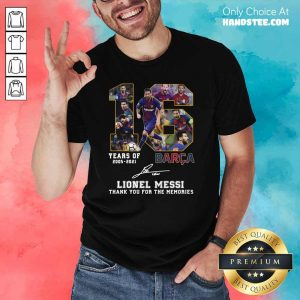 Happy 16 Years Barca Lionel Messi Shirt - Design by Handstee.com