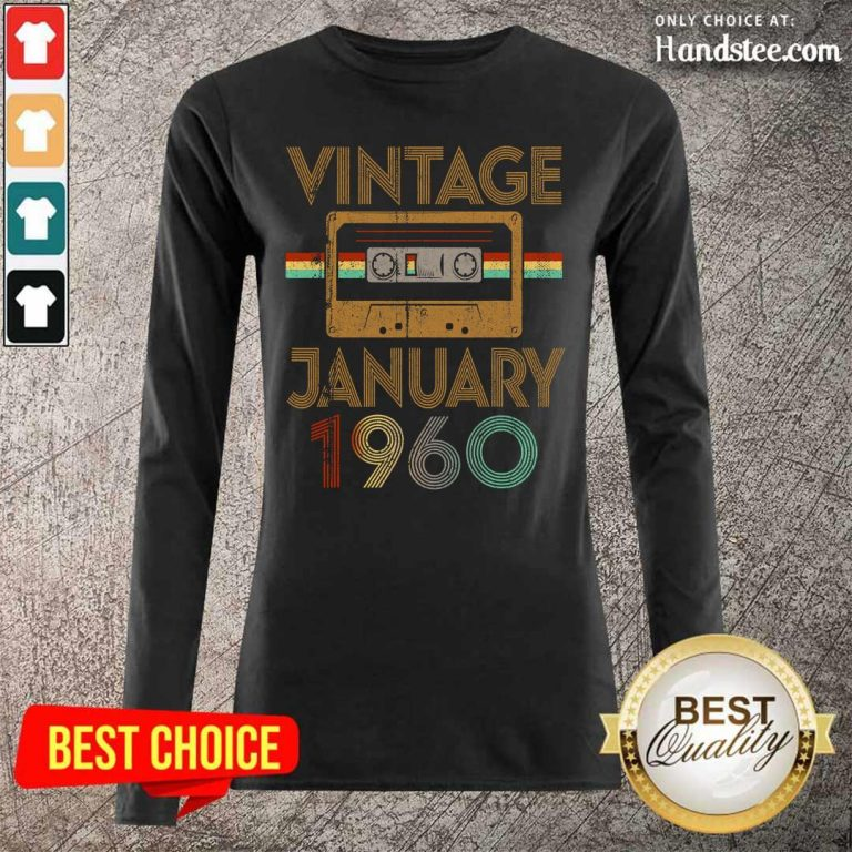 Happy Born January 1960 Birthday Gift Long-Sleeved - Design By Handstee.com
