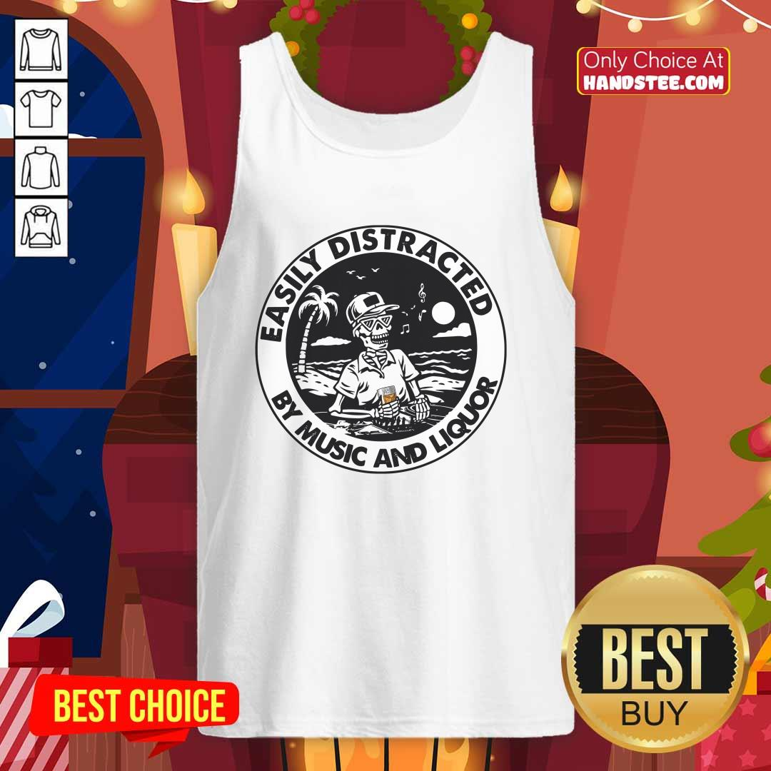 Happy Easily Distracted By Music 66 Liquor Tank Top - Design by Handstee.com