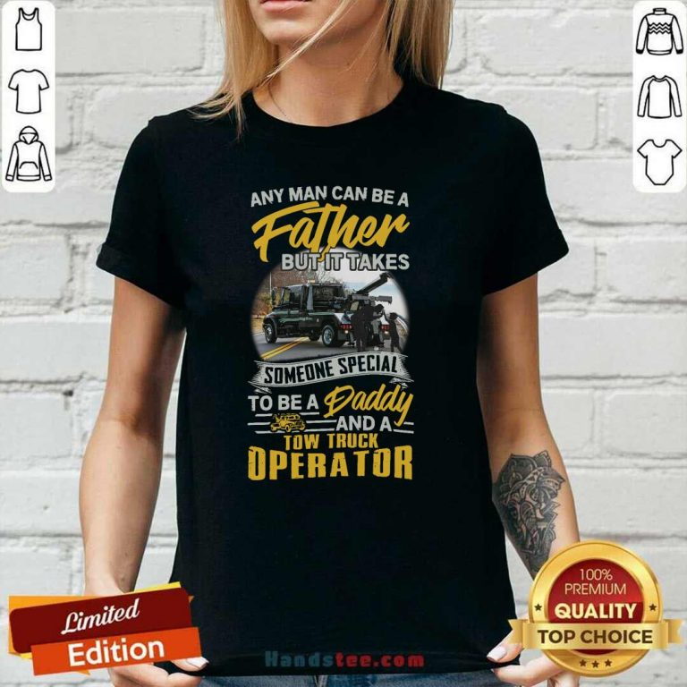 Happy Father But It Takes Someone Special To Be A Daddy 2 Ladies Tee