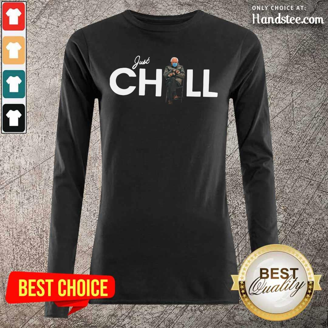 Happy Just Chill With Bernie Sanders 2021 Long-Sleeved
