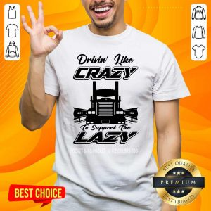 Hot 46 Drivin Like Crazy Shirt - Design by Handstee.com