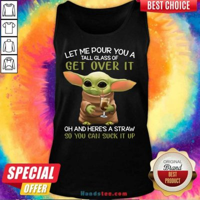 Hot Baby Yoda Pour A Tall Glass 65 Tank Top - Design by Handstee.com