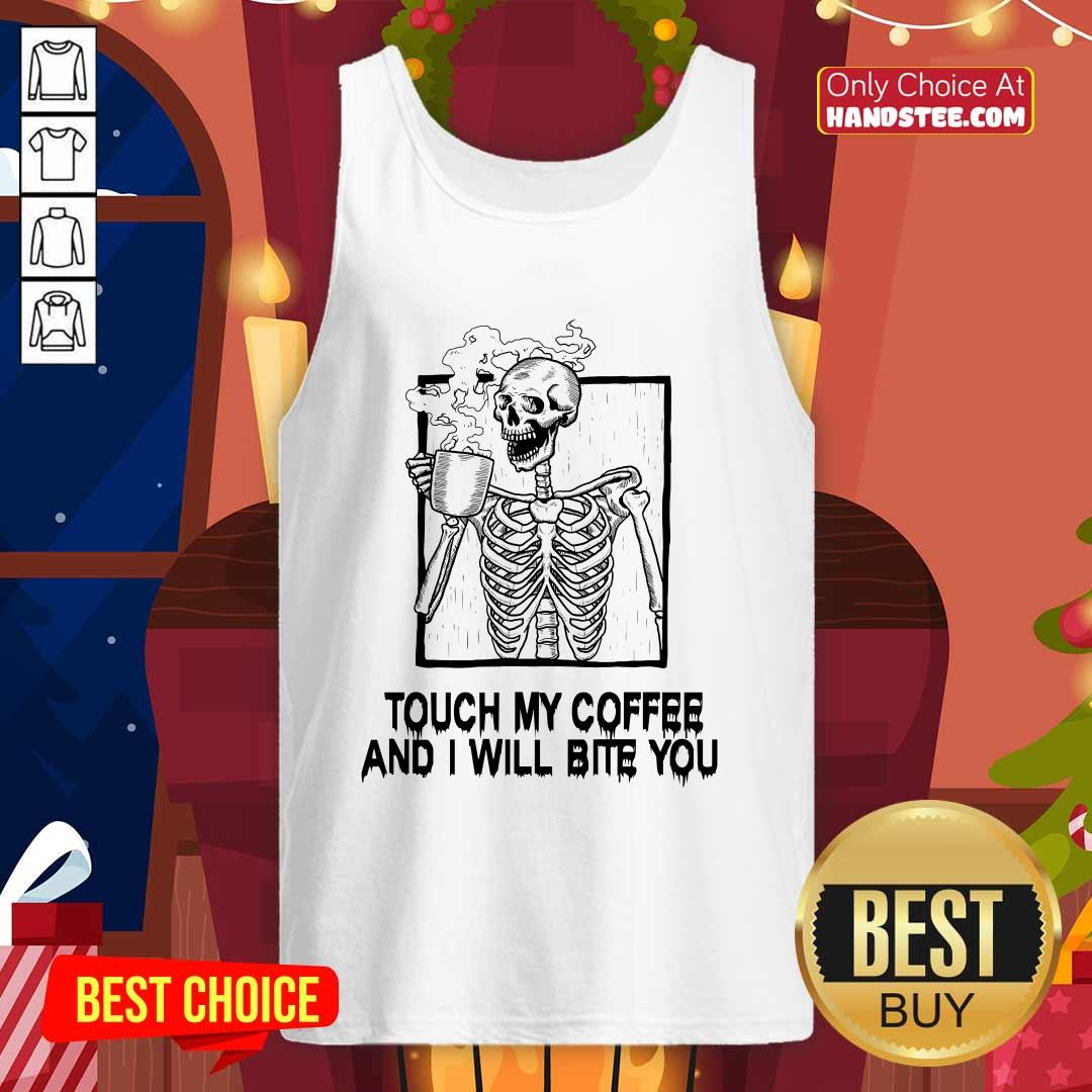 Hot Touch 22 Coffee I Will Bite Tank Top - Design by Handstee.com