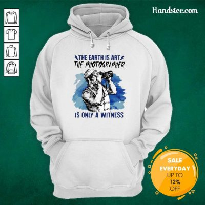 Hurt The Earth Is Art Is Only A Witness Man 3 Hoodie
