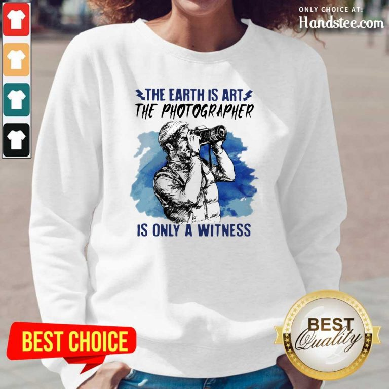 Hurt The Earth Is Art Is Only A Witness Man 3 Long-Sleeved