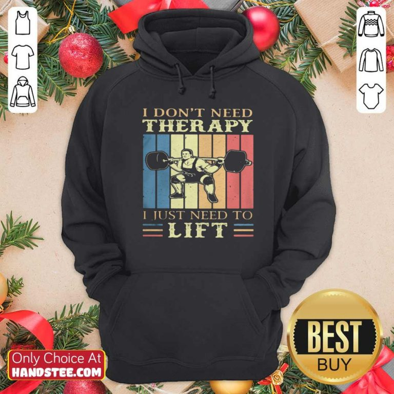 I Dont Need Therapy I Just Need To Lift Weight Light Vintage Retro Hoodie - Design by handstee.com