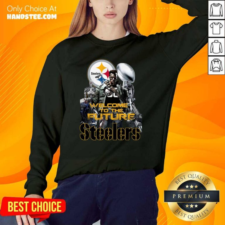 Intrigued Welcome To The Future 27 Pittsburgh Steelers Sweater - Design by Handstee.com