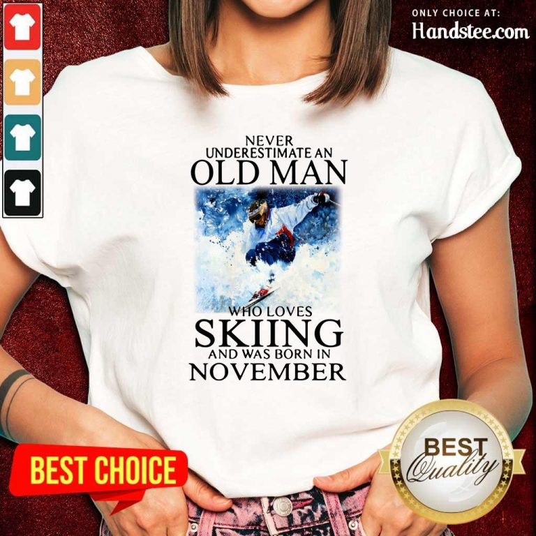 Irritated Old Man Who Loves Skiing Was Born In November 1 Ladies Tee