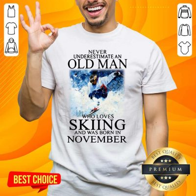 Irritated Old Man Who Loves Skiing Was Born In November 1 Shirt