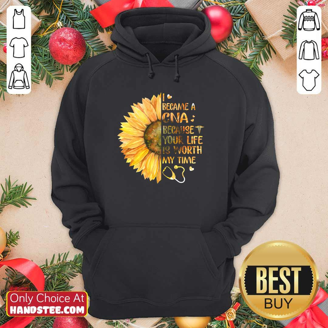 New 33 CNA Life Worth My Time Hoodie - Design by Handstee.com