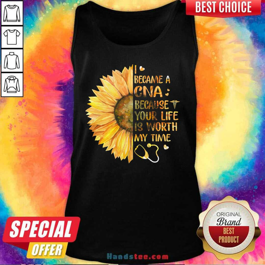 New 33 CNA Life Worth My Time Tank Top - Design by Handstee.com