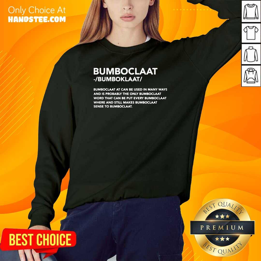 New Bomboclaat At Can Be Used 9 SweatShirt - Design by Handstee.com