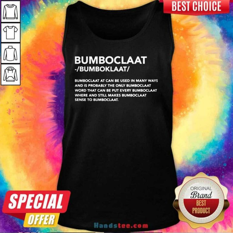 New Bomboclaat At Can Be Used 9 Tank Top