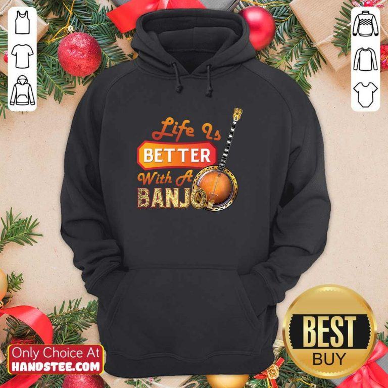 Nice Life Is Better With A Banjo 32 Hoodie - Design by Handstee.com
