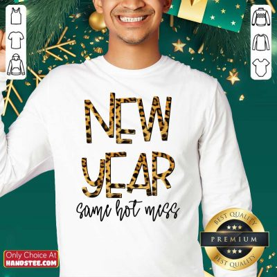 Nice New Year Same Hot Mess 2021 Eve Party Leopard Sweatshirt - Design by handstee.com