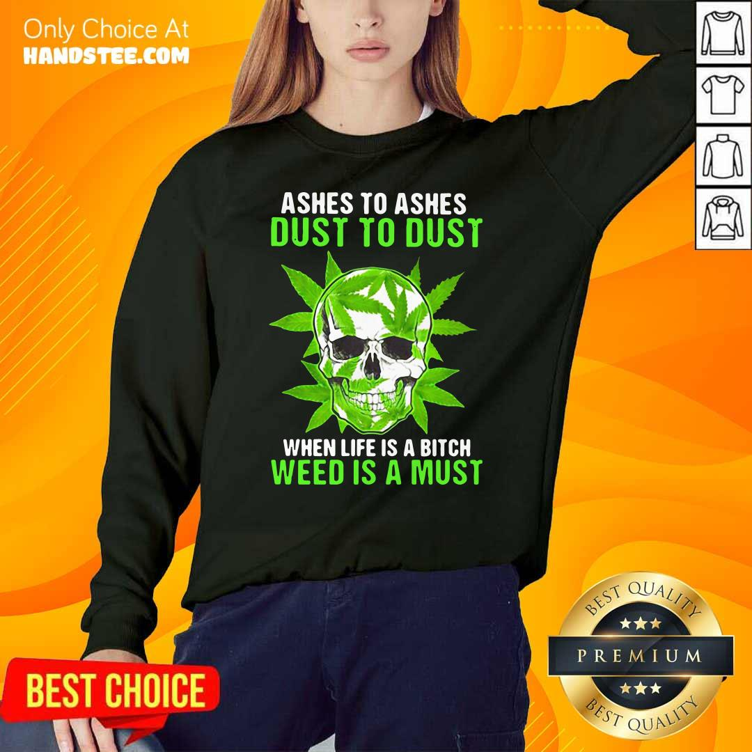 Original Ashes To Dust Is A 8 Must SweatShirt - Design by Handstee.com