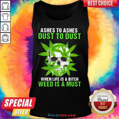 Original Ashes To Dust Is A 8 Must Tank Top - Design by Handstee.com