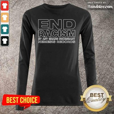 Overjoyed End Racism By Any Means Necessary Nemesis Records 2021 Long-Sleeved