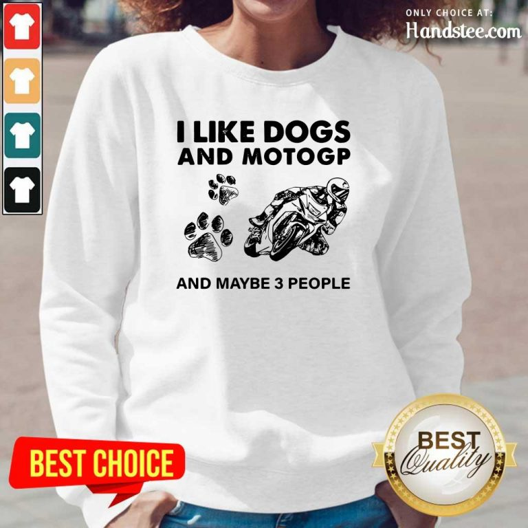 Positive I Like Dogs Motogp And 3 People Long-Sleeved - Design By Handstee.com
