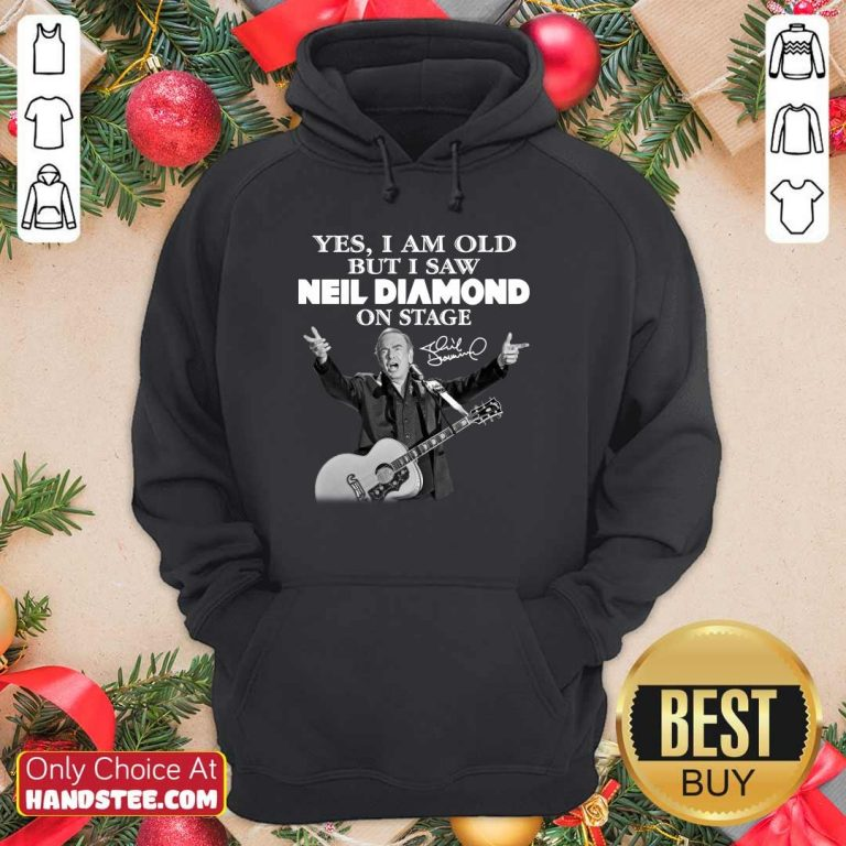 Premium Yes I Saw Neil Diamond On Stage 7 Hoodie - Design by Handstee.com