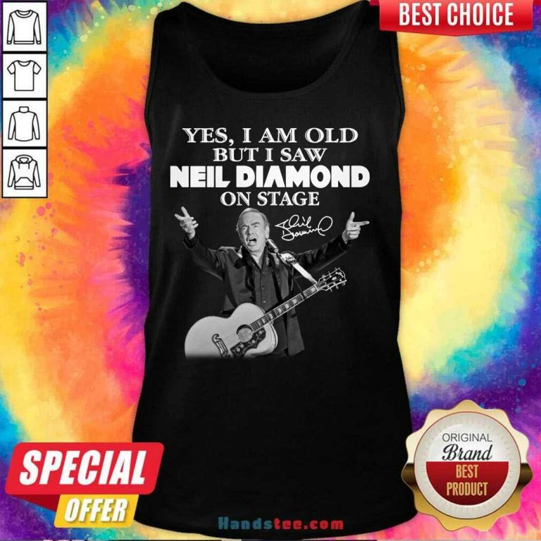 Premium Yes I Saw Neil Diamond On Stage 7 Tank Top - Design by Handstee.com