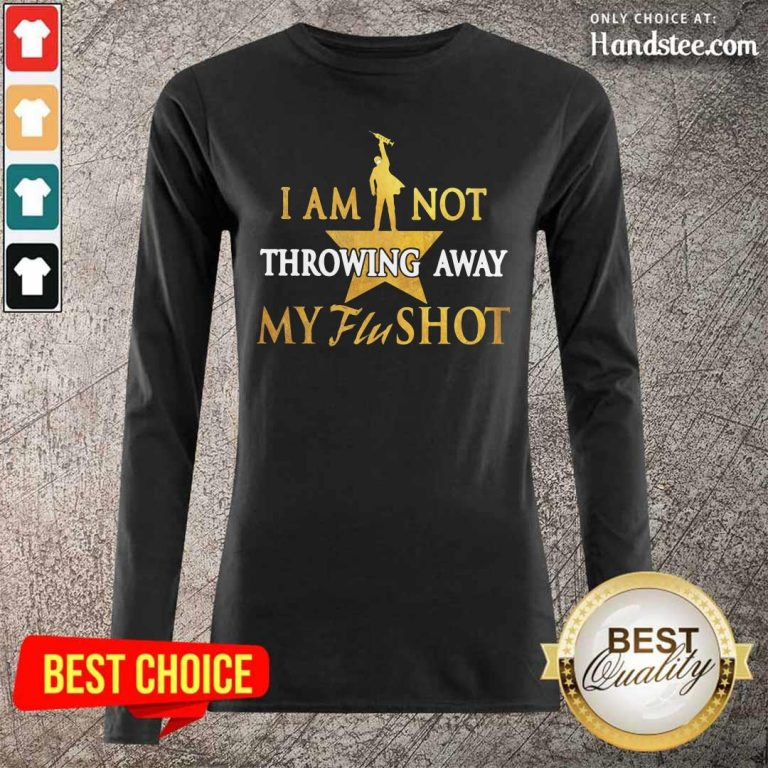 Relaxed I Am Not Throwing Away My Flu 19 Shot Long-Sleeved - Design by Handstee.com