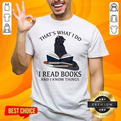 Scared I Read Books And I Knows Things Cat 8 Shirt