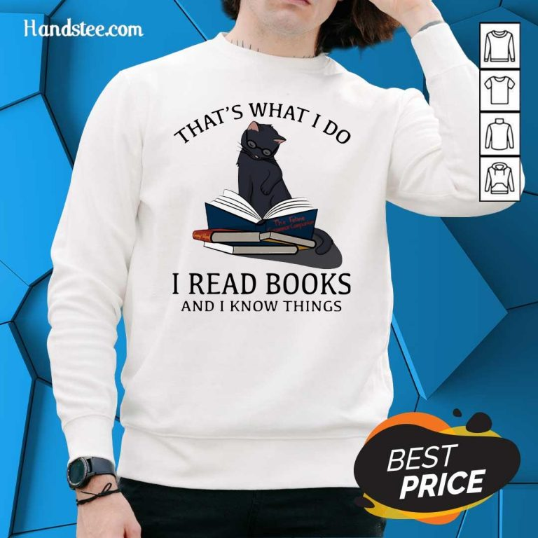 Scared I Read Books And I Knows Things Cat 8 Sweater