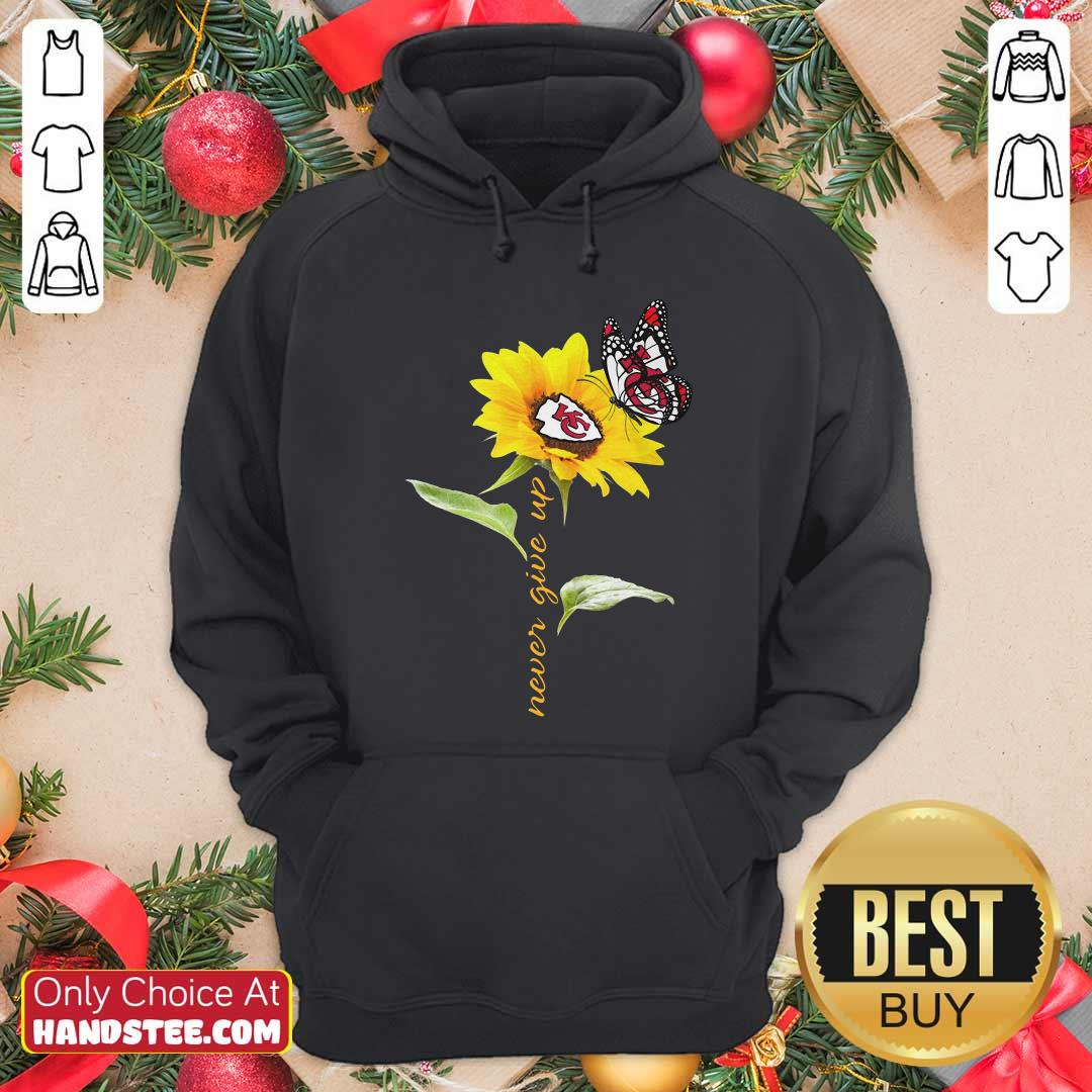 Sunflower And Butterfly Kansas City Chiefs Football Never Give Up Hoodie - Design by handstee.com