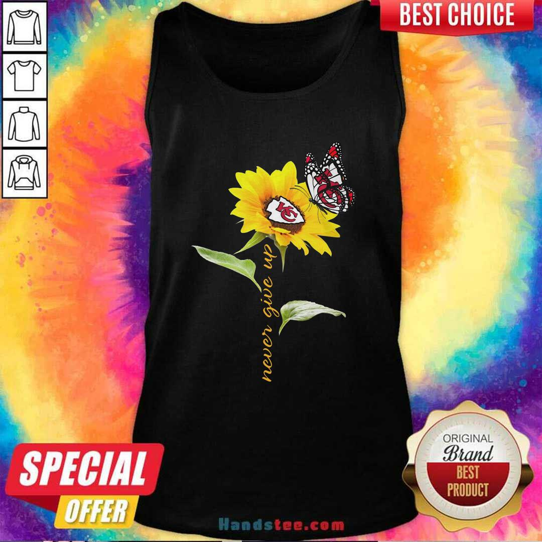Sunflower And Butterfly Kansas City Chiefs Football Never Give Up Tank Top - Design by handstee.com