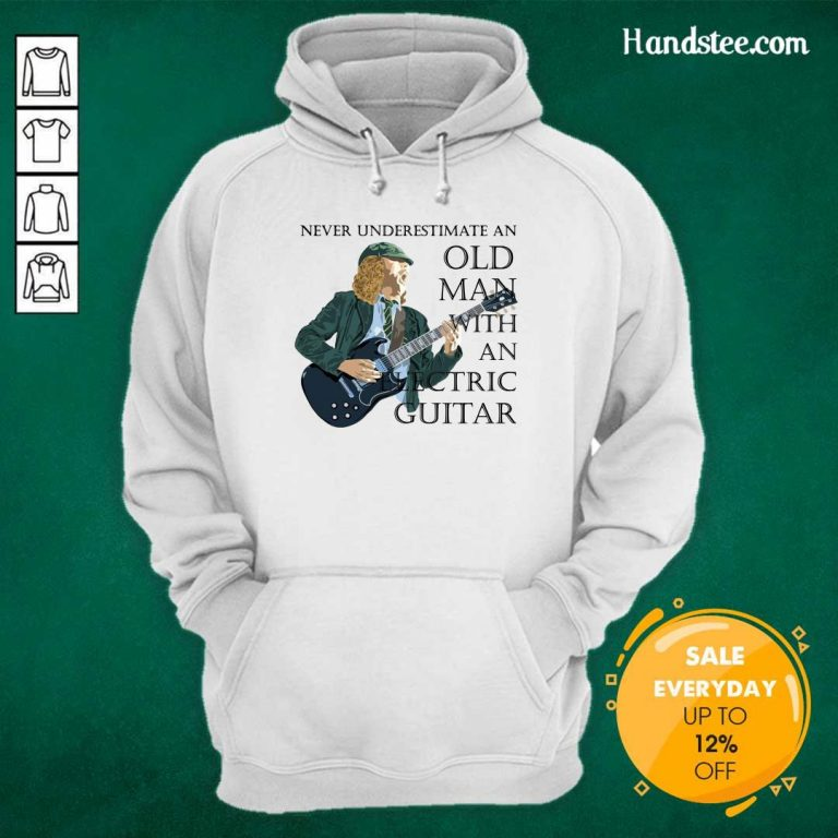 Surprised Never Underestimate 12 An Old Man With An Electric Guitar Hoodie - Design by Handstee.com