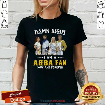 Top Damn Right Abba Fan 13 Forever V-neck - Design by Handstee.com
