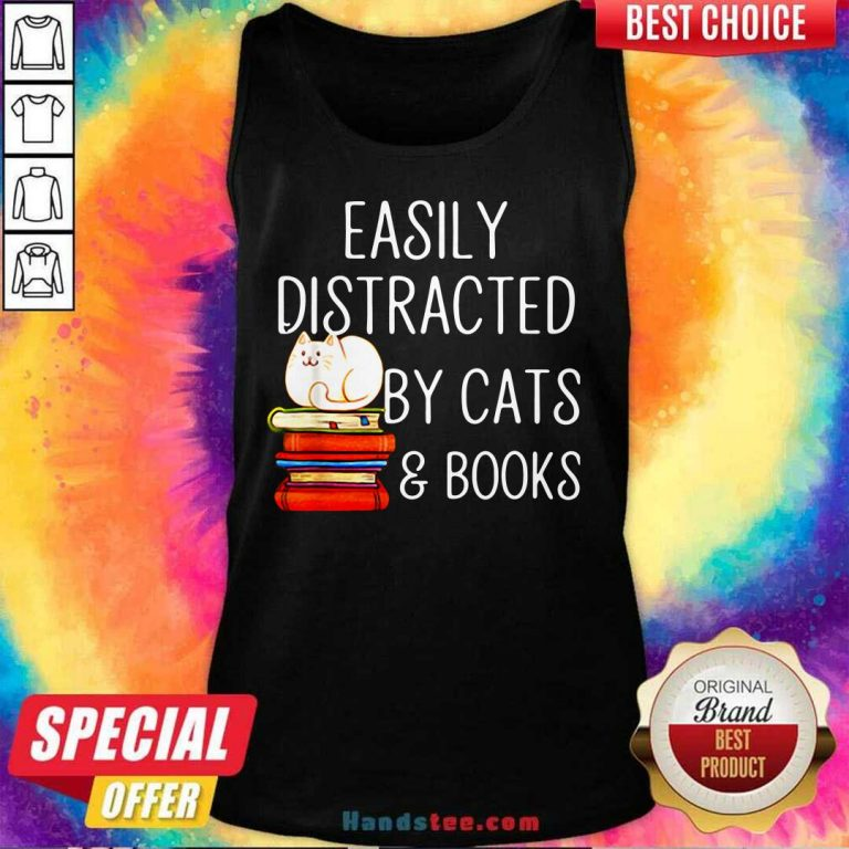 Top Easily 33 Distracted By Cats And Books Tank Top - Design by Handstee.com