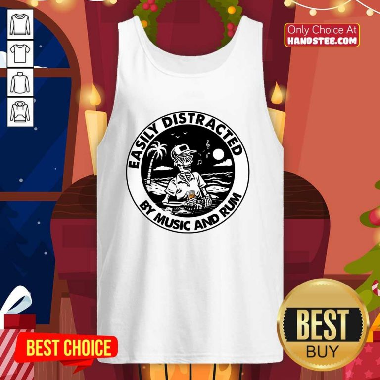 Top Easily Distracted By 0 Music Rum Tank Top - Design by Handstee.com