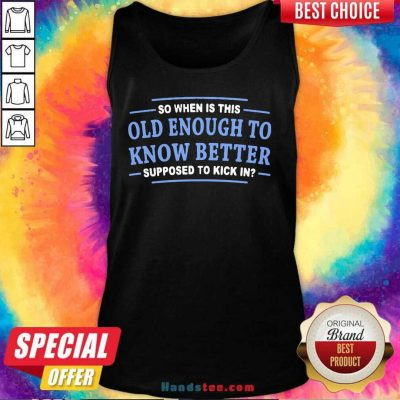 Top Enough To Know 3 Better Tank Top - Design by Handstee.com
