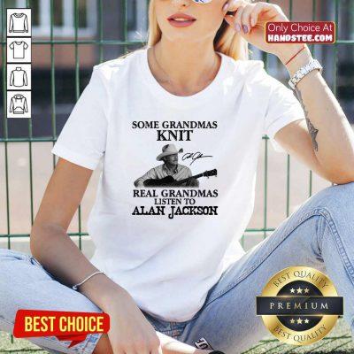 Top Grandmas 17 Listen To Alan Jackson V-neck - Design by Handstee.com