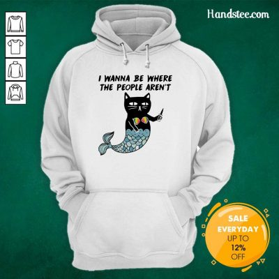 Wonderful I Wanna Be Where The 2 People Arent Cat Fish Hoodie - Design by Handstee.com
