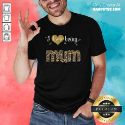 Amazing I Love 8 Being Mum Shirt - Design by Handstee.com