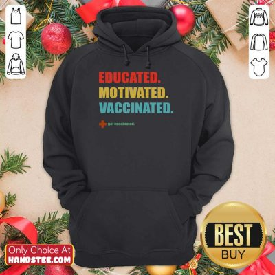 Amused Educated Motivated Vaccinated Hoodie